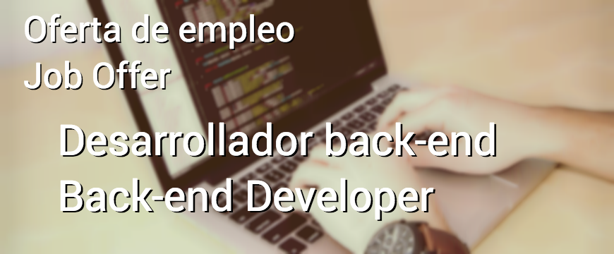 JOB OFFER: Back-end Developer